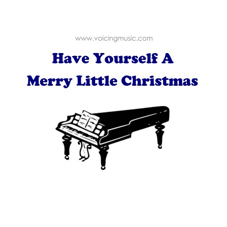 Have Yourself A Merry Little Christmas - piano