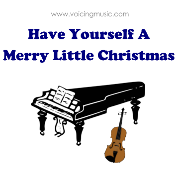 Have Yourself A Merry Little Christmas - piano / violin